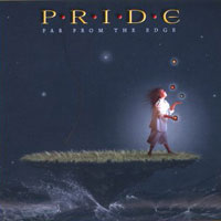[Pride Far From the Edge Album Cover]