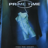 Prime Time Free The Dream Album Cover
