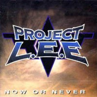 Project L.E.E Now Or Never Album Cover