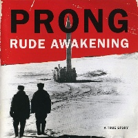 [Prong Rude Awakening Album Cover]