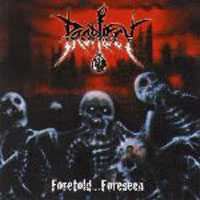 [Prophecy Foretold...Foreseen Album Cover]