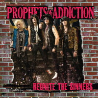 [Prophets of Addiction Reunite the Sinners Album Cover]