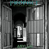 [Prophet Asylum: The Very Best Of Prophet Album Cover]
