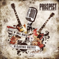 [Prospect Rock 'N' Roll Beats And Electric Guitars Album Cover]