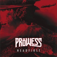 [Prowess Headfirst Album Cover]