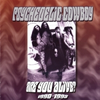 [Psychedelic Cowboy Are You Alive Album Cover]