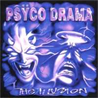 [Psyco Drama The Illusion Album Cover]