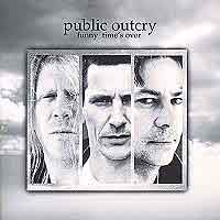 [Public Outcry Funny Time's Over Album Cover]