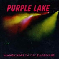 [Purple Lake Wandering In The Darkness Album Cover]