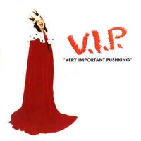 [Pushking V.I.P. Very Important Pushking Album Cover]