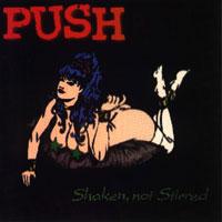 Push Shaken, Not Stirred Album Cover