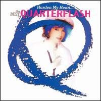 Quarterflash Harden My Heart... The Best Of Quarterflash Album Cover