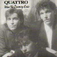 [Quattro When the Dreaming Ends Album Cover]