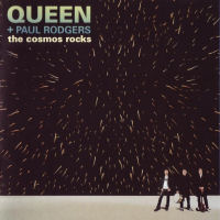 [Queen with Paul Rodgers The Cosmos Rocks Album Cover]