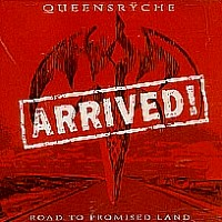 [Queensryche Arrived! Road to Promised Land Album Cover]