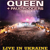 [Queen with Paul Rodgers Live In Ukraine Album Cover]