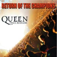 Queen with Paul Rodgers Return Of The Champions Album Cover