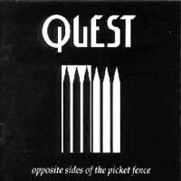 [Quest Opposite Sides Of The Picket Fence  Album Cover]
