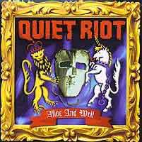 [Quiet Riot Alive and Well Album Cover]
