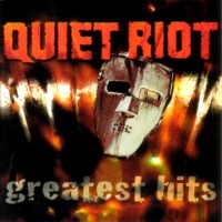 Quiet Riot Greatest Hits Album Cover