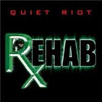 Quiet Riot Rehab Album Cover