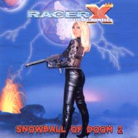 [Racer X Snowball of Doom II Album Cover]