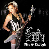 [Radio Cult Never Enough Album Cover]