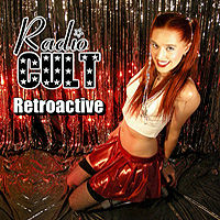 [Radio Cult Retroactive Album Cover]