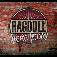 Ragdoll Here Today  Album Cover
