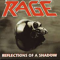 [Rage Reflections of a Shadow Album Cover]