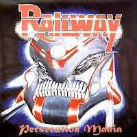 Railway Persecution Mania Album Cover