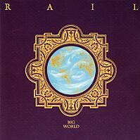 [Rail Big World Album Cover]