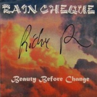 [Rain Cheque Beauty Before Change Album Cover]