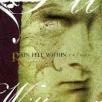 [Rain Fell Within Refuge Album Cover]