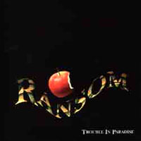[Ransom Trouble in Paradise Album Cover]
