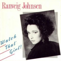 [Ranveig Johnsen Watch That Girl! Album Cover]