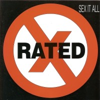 [Rated X Sex It All Album Cover]