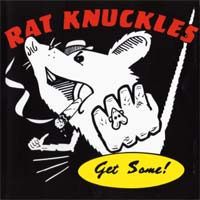 [Rat Knuckles Get Some! Album Cover]
