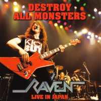 [Raven Destroy All Monsters - Live In Japan Album Cover]