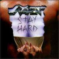 [Raven Stay Hard Album Cover]