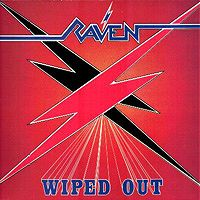[Raven Wiped Out Album Cover]