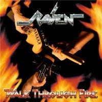 [Raven Walk Through Fire Album Cover]