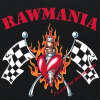 [Rawmania I'm With The Boys Now, Baby Album Cover]