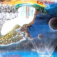 [Ray Roper I'm A Fighter Album Cover]