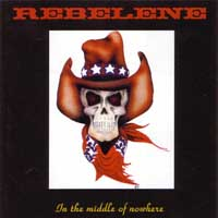 [Rebelene In The Middle Of Nowhere Album Cover]