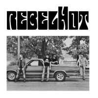 [RebelHot RebelHot Album Cover]