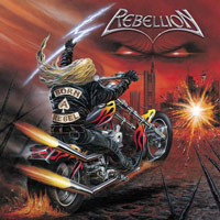 [Rebellion Born A Rebel Album Cover]