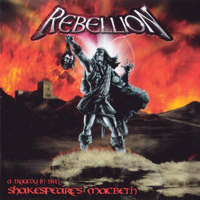 Rebellion Shakespeare's Macbeth - A Tragedy In Steel Album Cover