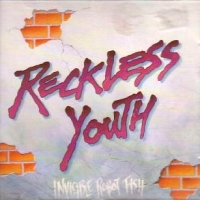 [Reckless Youth Invisible Robot Fish Album Cover]
