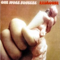 [Redhouse One More Squeeze Album Cover]